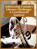 Addressing Canada's Literacy Challenge A Cost/Benefit Analysis