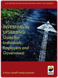 Investing in Upskilling Gains for Individuals Employers and Government