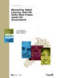 Measuring Adult Literacy and Life Skills New Frameworks for Assessment - links to Copian library