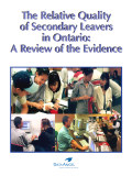 The Relative Quality of Secondary Leavers in Ontario: A Review of the Evidence